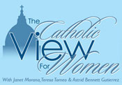 The Catholic View for Women