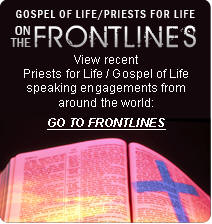 Priests for Life on the Frontlines