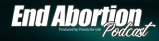 End Abortion Podcast
