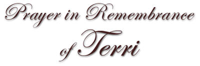 Prayer in Remembrance of Terri