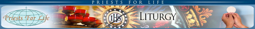 Priests for Life - Liturgical Resources